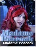 Madame Peacock